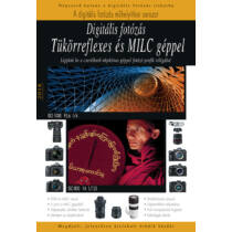 Könyv - Digitális fotózás tükörreflexes és MILC géppel - 2018